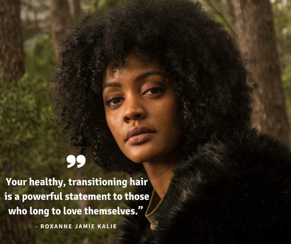 transitioning hair roxanne kalie be whole
